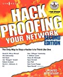 Hack Proofing Your Network, Second Edition