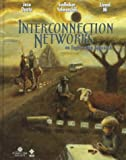 Interconnection Networks : An Engineering Approach, Duato, Jose and Yalamanchili, Sudhakar, 0818678003