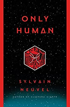 Only Human (The Themis Files) by [Neuvel, Sylvain]