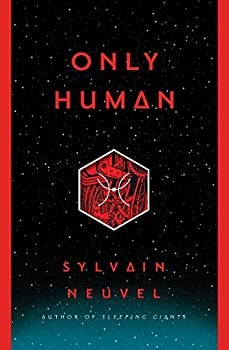 Only Human by Sylvain Neuvel science fiction book reviews