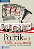img - for Politik auf  sterreichisch: Zwischen Wunsch und Realit t (German Edition) book / textbook / text book
