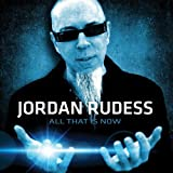 All That Is Now by Jordan Rudess (2013-05-04)