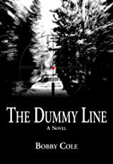 Title The Dummy Line Authors Bobby Cole ISBN 0 9800171 6 978 USA Edition Publisher Context Publishing Company LLC