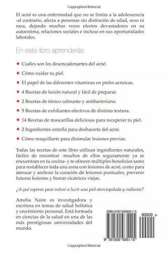 Acné Remedios naturales efectivos que curan y previenen su reaparición: Guía fácil de tratamiento casero del acné (Spanish Edition): Amelia Naire: ...
