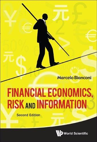 Financial Economics, Risk and Information (2nd Edition) by Marcelo Bianconi