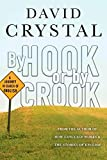 By Hook or By Crook by David Crystal (2008-05-01)