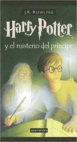 Harry Potter y el Misterio del Principe / Harry Potter and the Half