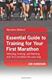 The Essential Guide to Training for Your First Marathon, Joe Donovan, 098216260X