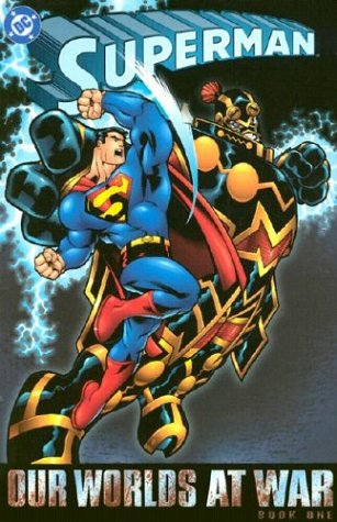 Superman: Our Worlds At War - Book 01
