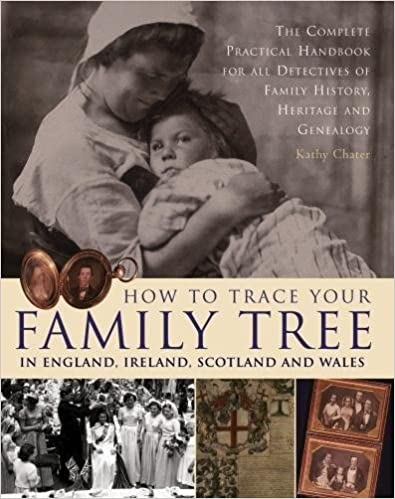 ,,OFFLINE,, How To Trace Your Family Tree In England, Ireland, Scotland And Wales: The Complete Practical Handbook For All Detectives Of Family History, Heritage And Genealogy. County sowing ciencias pointe Contact Estudio usted