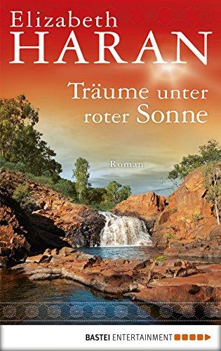 Träume unter roter Sonne: Roman (German Edition) (Sonne Bilder Für Kinder)