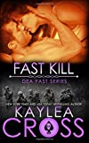 Fast Kill (DEA FAST Series) (Volume 2)