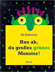 Hau ab, du großes grünes Monster