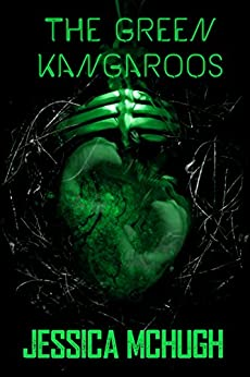 The Green Kangaroos by [McHugh, Jessica]