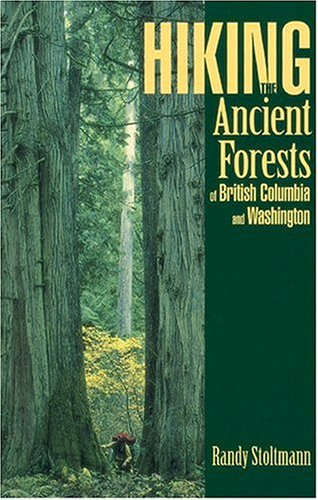 Hiking the Ancient Forests of British Columbia and Washington