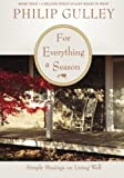 For Everything a Season: Simple Musings on Living