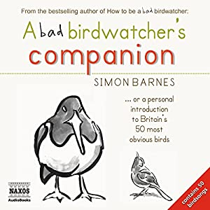 A Bad Birdwatcher's Companion Hörbuch