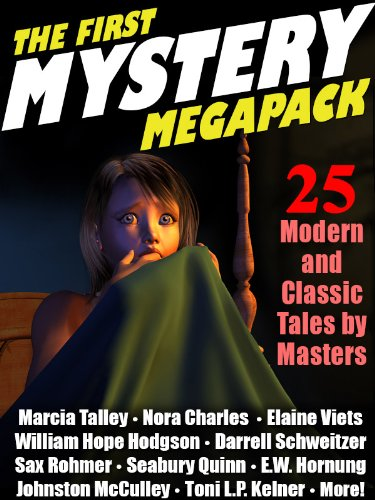 The First Mystery MEGAPACK ®: 25 Modern and Classic Mystery Stories