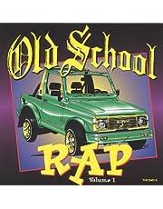 Old School Rap, Vol. 1