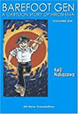 img - for Barefoot Gen Volume Six: Writing the Truth book / textbook / text book