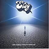 The Tides Return Forever by Eloy (1994-08-02)