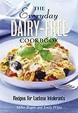Everyday Dairy Free Cookbook