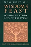 img - for Wisdom's Feast: Sophia in Study and Celebration book / textbook / text book