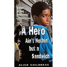 A Hero Ain't Nothin' But A Sandwich (Turtleback School & Library Binding Edition)