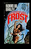Frost, Robin W. Bailey, 0812531434