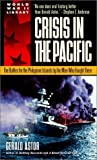 Front cover for the book Crisis in the Pacific: The Battles for the Philippine Islands by the Men Who Fought Them by Gerald Astor