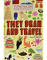 They Draw and Travel: 100 Illustrated Maps from China, Japan, Macau, Mongolia, T