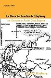 La Ruta de Familia de Hayburg en Europa y Asia, Juanito Hayburg, 0595364578