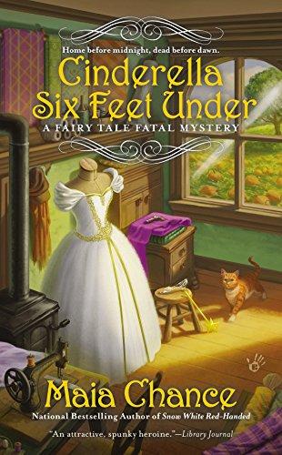 Cinderella Six Feet Under (A Fairy Tale Fatal Mystery)