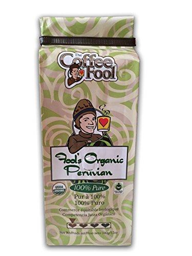 The Coffee Fool Fool's Organic Fair Trade Peruvian Whole Bean Coffee, 12 Ounce