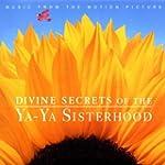 Divine Secrets Of The Ya Ya Si