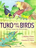 img - for Tuko and the Birds: A Tale from the Philippines book / textbook / text book