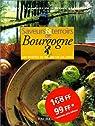 Saveurs et terroirs de bourgogne par Hachette