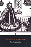 The Complete Plays, Christopher Marlowe, 0140436332