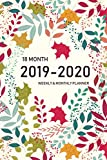 2019-2020 18 Month Weekly and Monthly Planner: Daily Weekly Monthly Calendar Planner for To Do List and Academic Agenda Schedule Organizer | June 2019 ... 2019 through December 2020 18 Month Calendar)