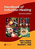 img - for Handbook of Induction Heating, Second Edition (Manufacturing Engineering and Materials Processing) book / textbook / text book