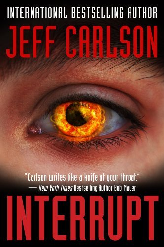 Interrupt - Kindle edition by Jeff Carlson. Mystery, Thriller ...