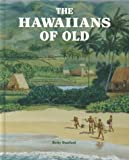 img - for The Hawaiians of Old book / textbook / text book