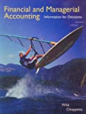 Financial and Managerial Accounting, John J. Wild and Barbara Chiappetta, 0073526681