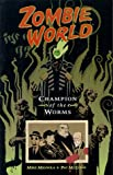 Champion of the Worms, Dark Horse Comics Staff, 1569713340