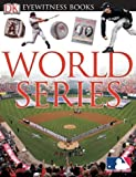 World Series (DK Eyewitness Books)