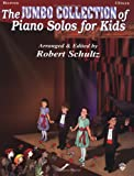 Piano Solos for Kids-Jumbo, Robert Schultz, 0769262767