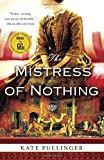img - for The Mistress of Nothing book / textbook / text book