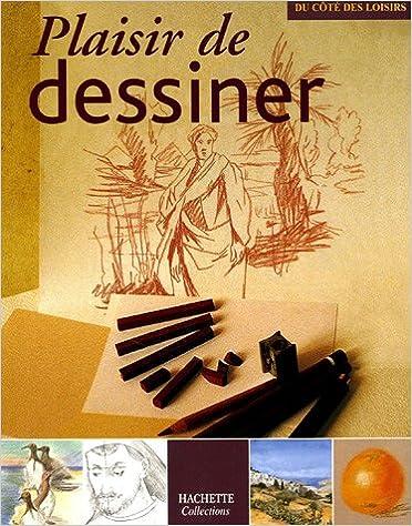 Télécharger en ligne Plaisir de dessiner pdf epub