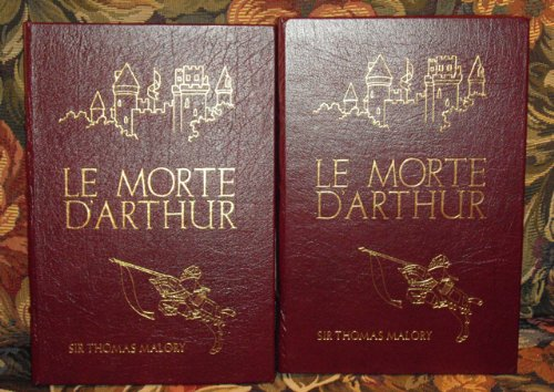 LE MORTE D'ARTHUR Collector's Library of Famous Editions Easton Press 2 Volumes