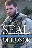 Book cover for Seal of Honor: Operation Red Wings and the Life of Lt. Michael P. Murphy, USN